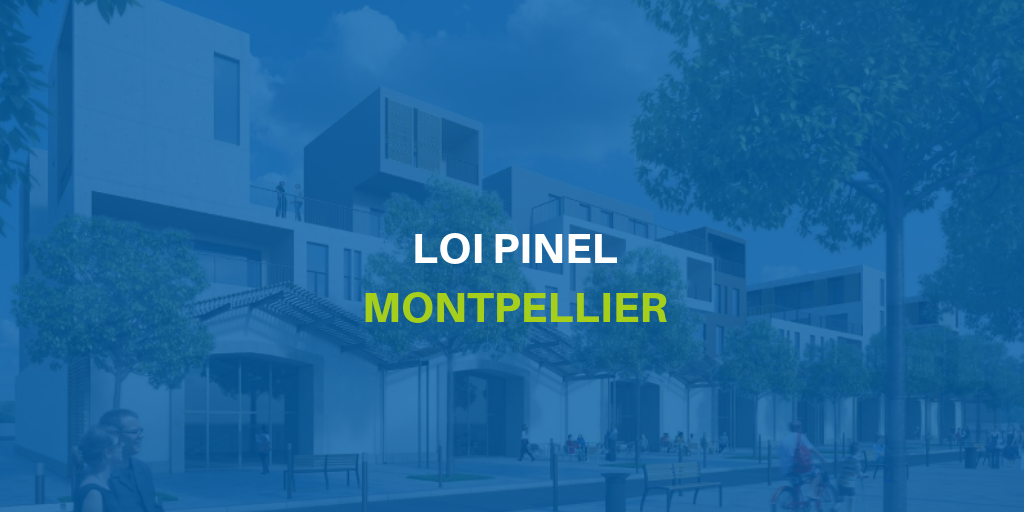 Loi Pinel Montpellier